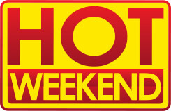 hot weekend